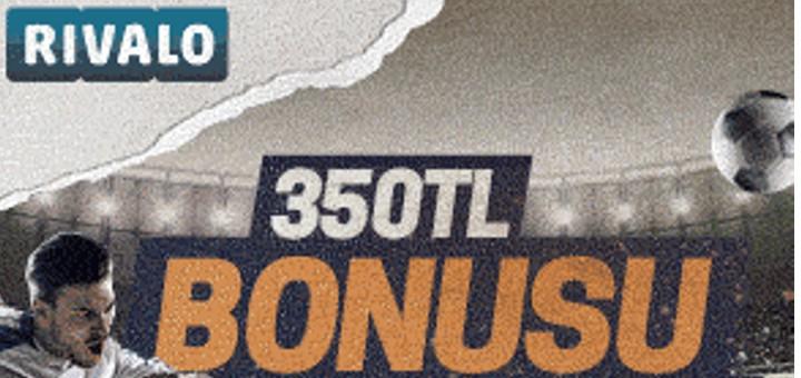 Rivalo bahis sitesi - 350TL bonus!